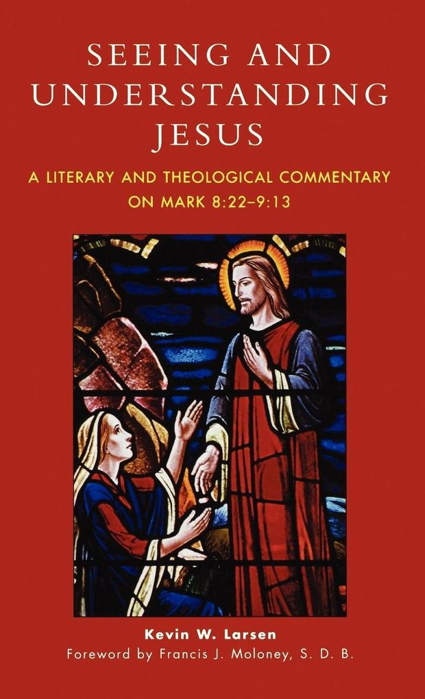 Seeing and Understanding Jesus als Buch (gebunden)