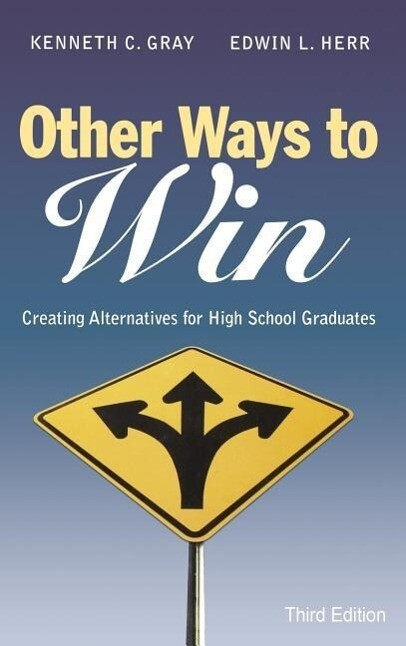 Other Ways to Win: Creating Alternatives for High School Graduates als Buch (gebunden)