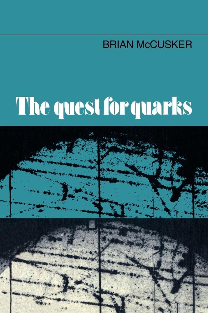 The Quest for Quarks als Taschenbuch