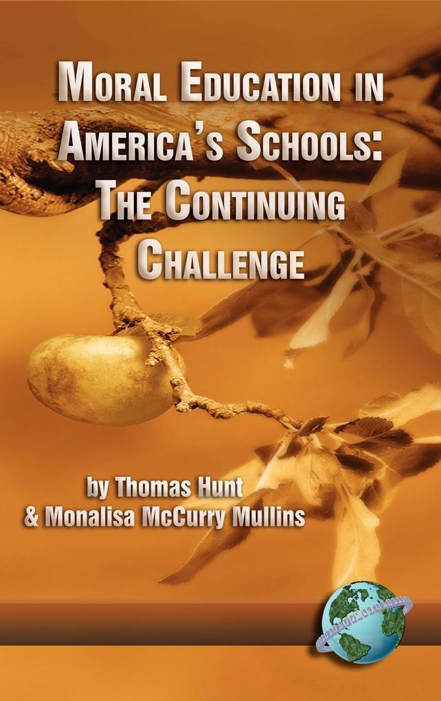 Moral Education in America's Schools als Buch (gebunden)