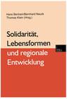 Solidarität, Lebensformen und regionale Entwicklung