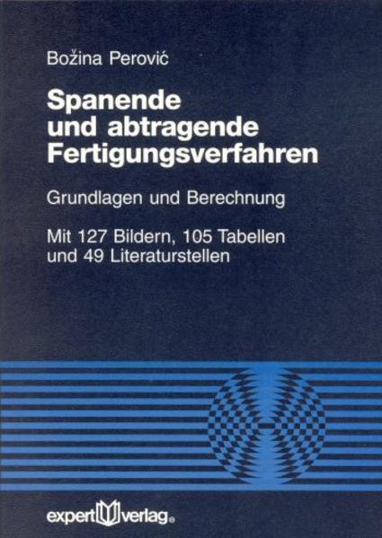 Spanende und abtragende Fertigungsverfahren als Buch (kartoniert)