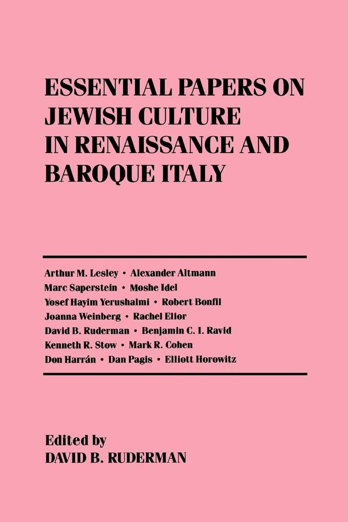 Essential Papers on Jewish Culture in Renaissance and Baroque Italy als Taschenbuch