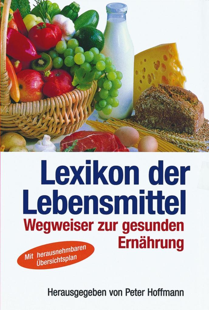 Lexikon der Lebensmittel als eBook pdf