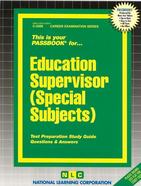 Education Supervisor (Special Subjects): Passbooks Study Guide als Taschenbuch