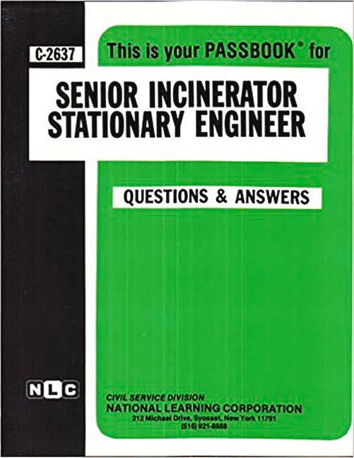 Senior Incinerator Stationary Engineer: Passbooks Study Guide als Taschenbuch