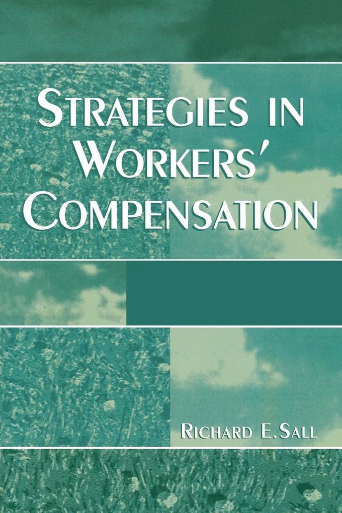 Strategies in Workers' Compensation als Taschenbuch