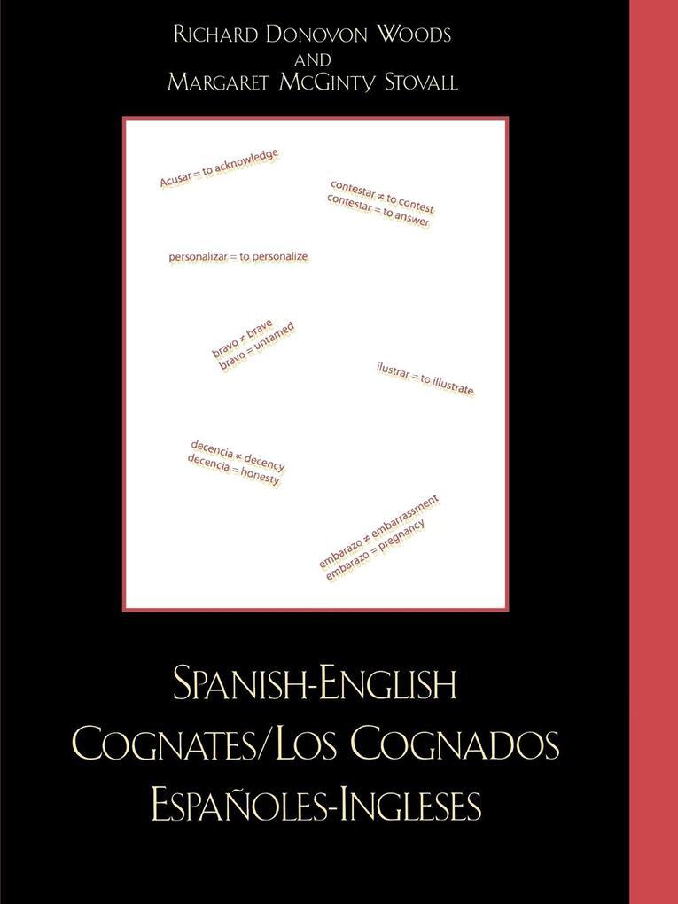 Spanish-English Cognates / Los Cognados Espa-oles-Ingleses als Taschenbuch
