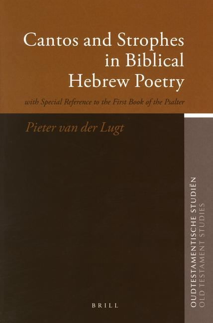Cantos and Strophes in Biblical Hebrew Poetry: With Special Reference to the First Book of the Psalter als Buch (gebunden)