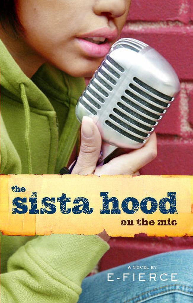 The Sista Hood: On the Mic als Taschenbuch