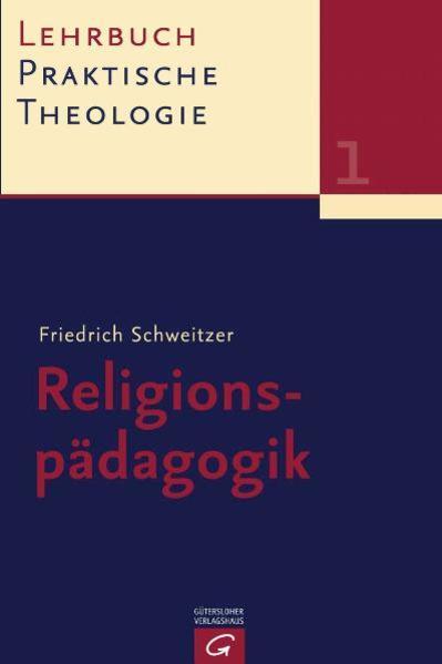 Lehrbuch Praktische Theologie. Band 1. Religionspädagogik als Buch (kartoniert)