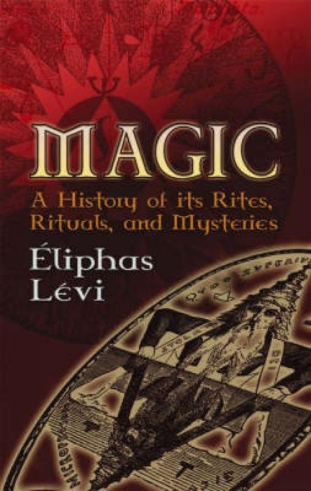 Magic: A History of Its Rites, Rituals, and Mysteries als Taschenbuch