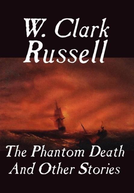 The Phantom Death and Other Stories als Buch (gebunden)