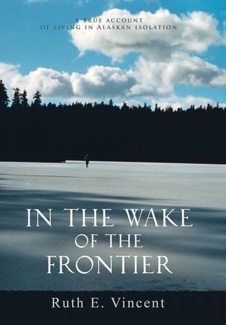 In the Wake of the Frontier als Buch (gebunden)