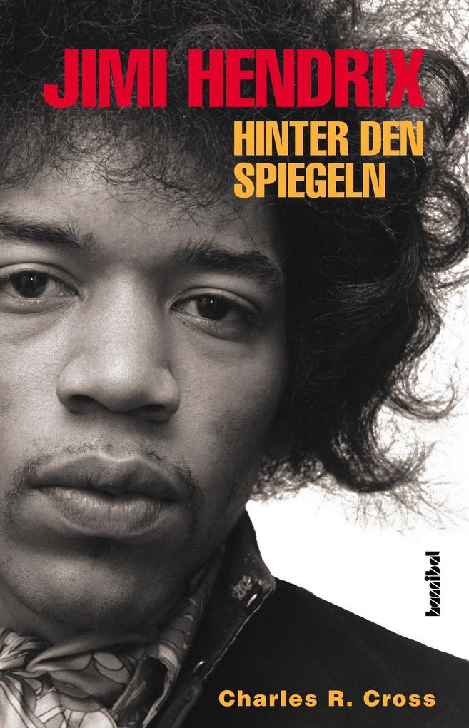 Jimi Hendrix - Hinter den Spiegeln als Buch (gebunden)