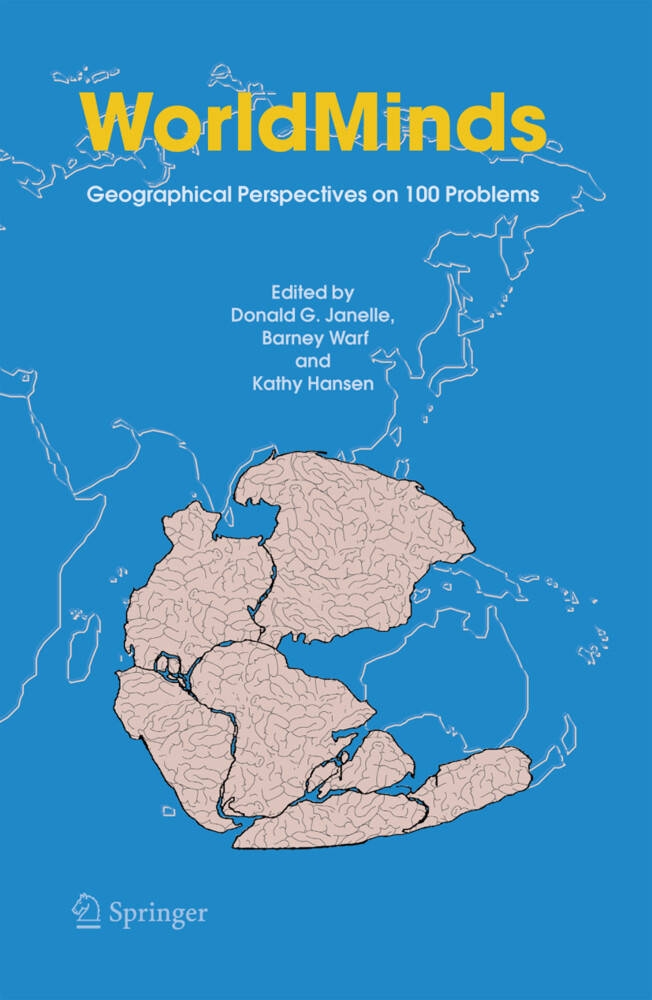 Worldminds: Geographical Perspectives on 100 Problems: Commemorating the 100th Anniversary of the Association of American Geographers 1904-2004 als Buch (gebunden)