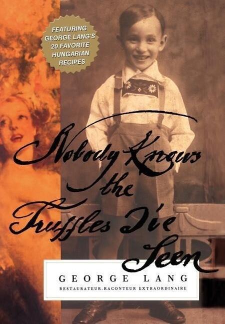 Nobody Knows The Truffles I've Seen als Buch (gebunden)