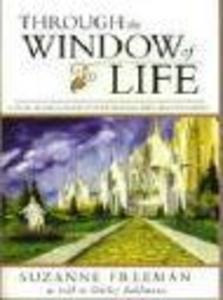 Through the Window of Life: A Vision of the Glorious Future Awaiting the Lord's Followers als Taschenbuch