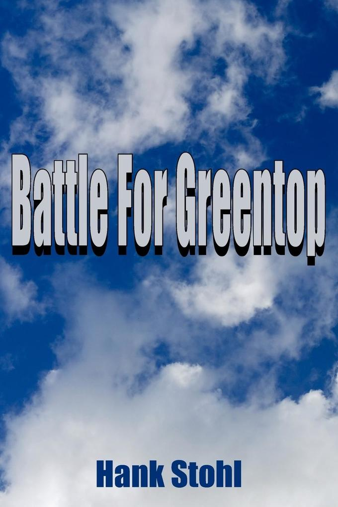 Battle For Greentop als Taschenbuch