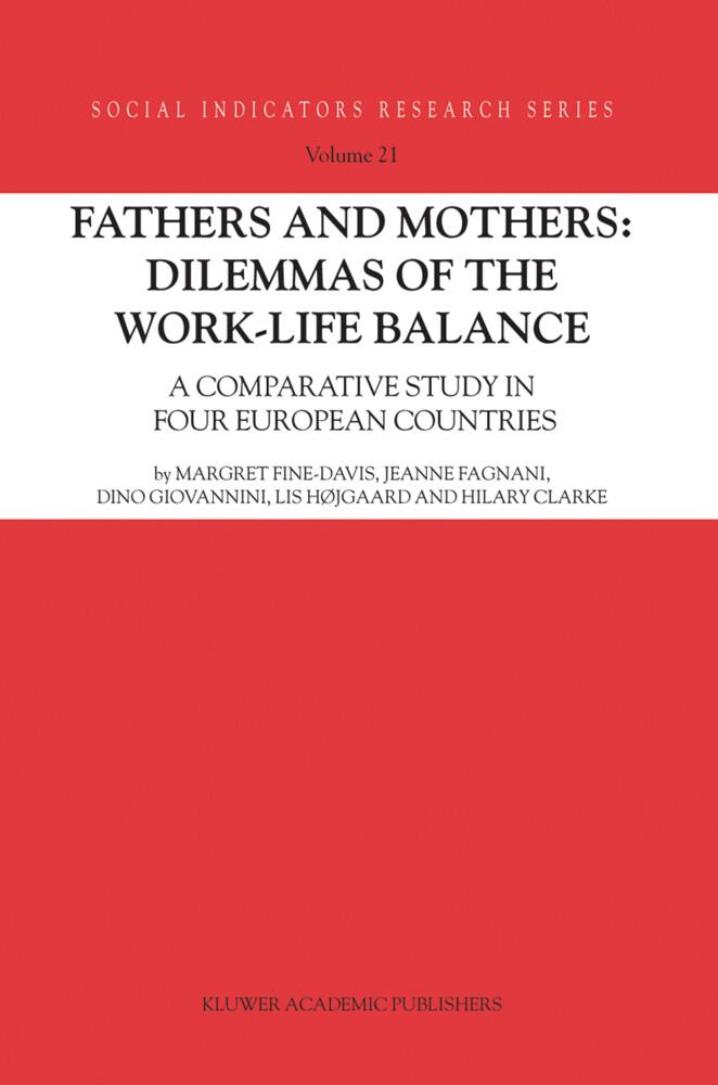 Fathers and Mothers: Dilemmas of the Work-Life Balance als Buch (kartoniert)