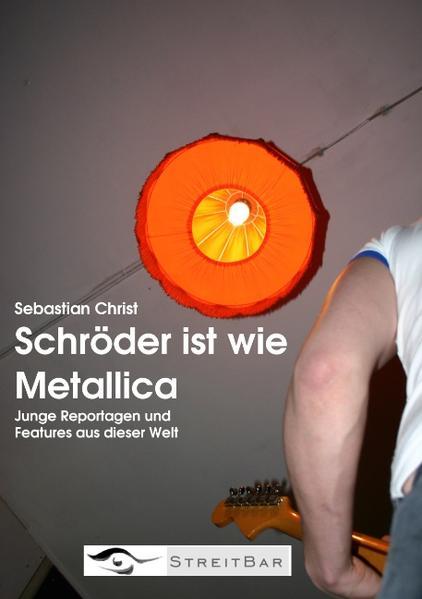 Schröder ist wie Metallica als Buch (kartoniert)