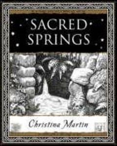 Sacred Springs - Holy Wells in Great Britain als Taschenbuch