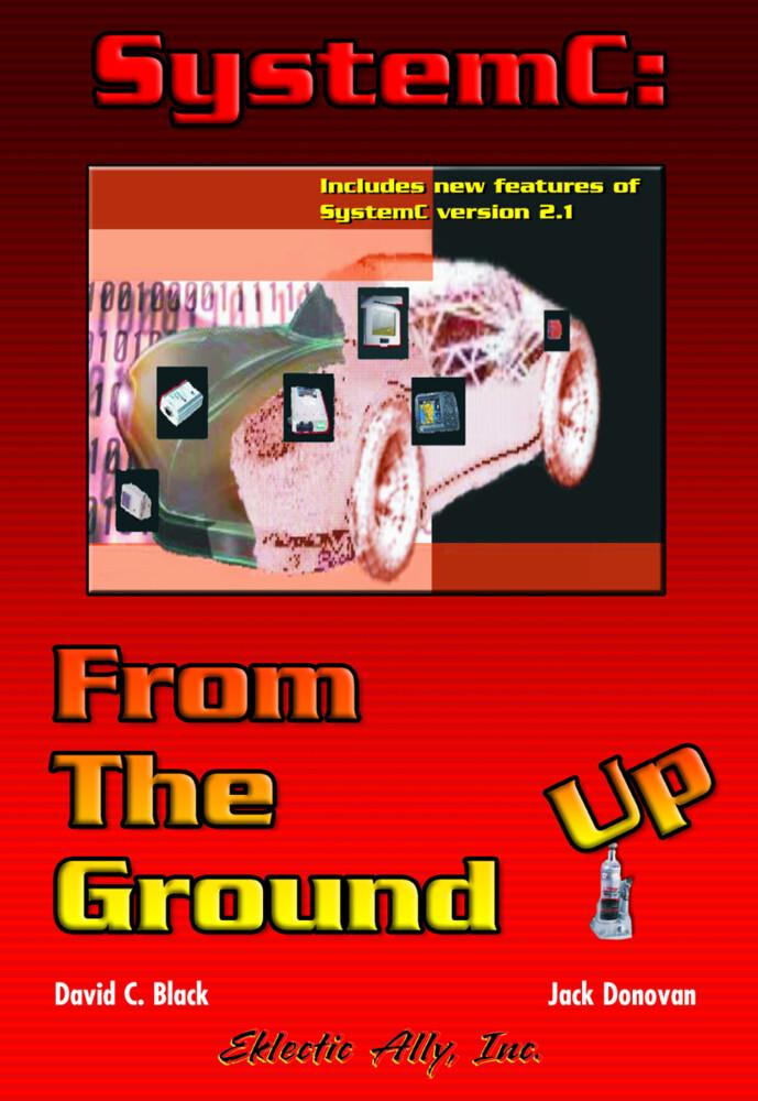 SystemC: From the Ground Up als Buch (kartoniert)