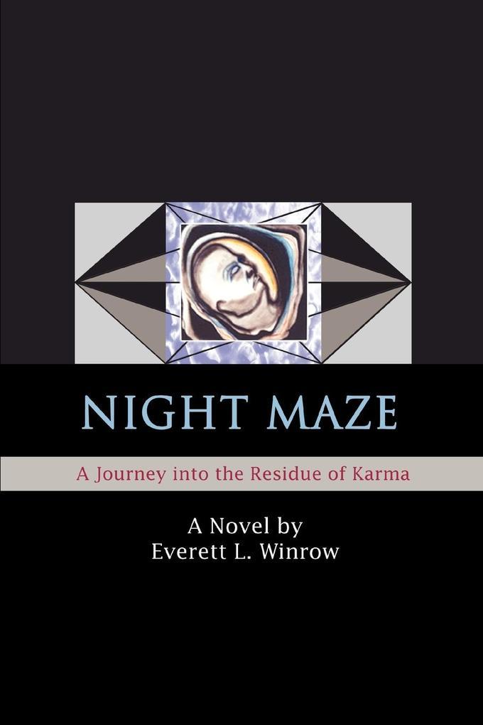 Night Maze: A Journey into the Residue of Karma als Buch (kartoniert)