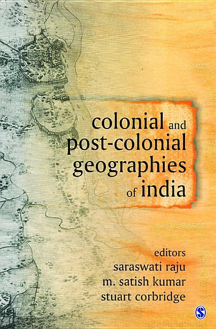 Colonial and Post-Colonial Geographies of India als Buch (gebunden)
