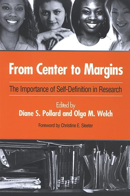 From Center to Margins: The Importance of Self-Definition in Research als Buch (gebunden)