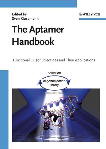 The Aptamer Handbook als Buch (gebunden)
