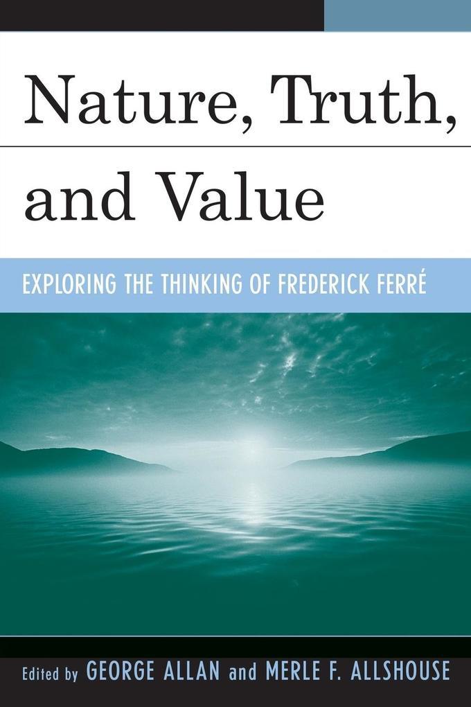 Nature, Truth, and Value als Taschenbuch