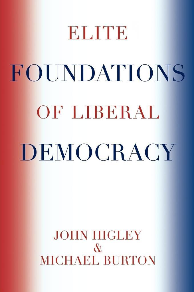 Elite Foundations of Liberal Democracy als Taschenbuch