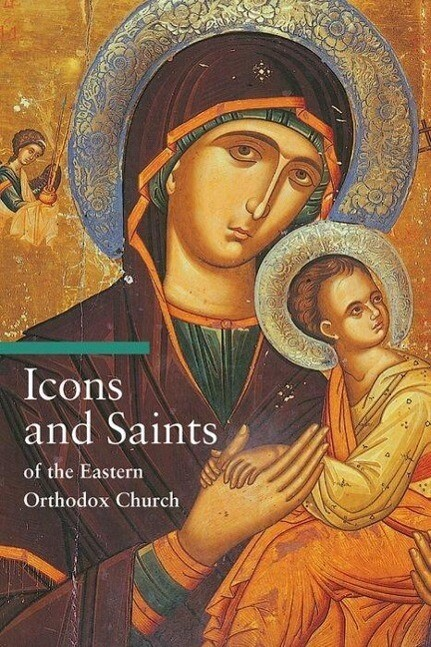Icons and Saints of the Eastern Orthodox als Taschenbuch