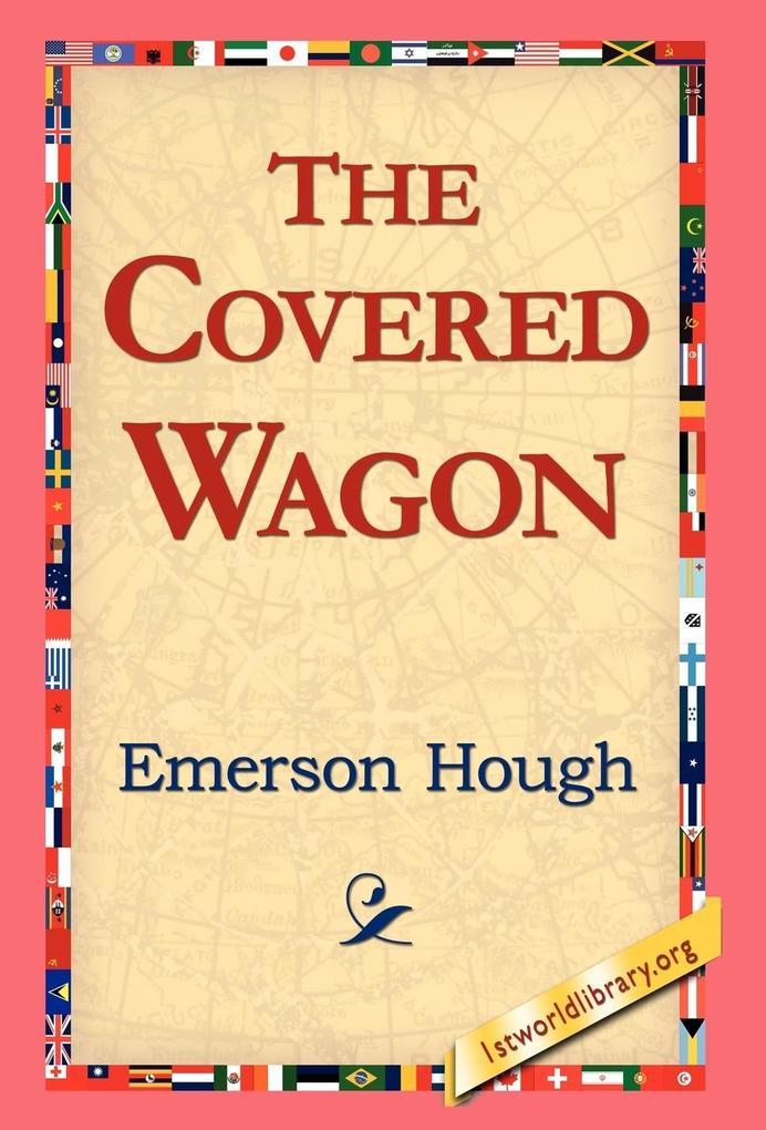 The Covered Wagon als Buch (gebunden)