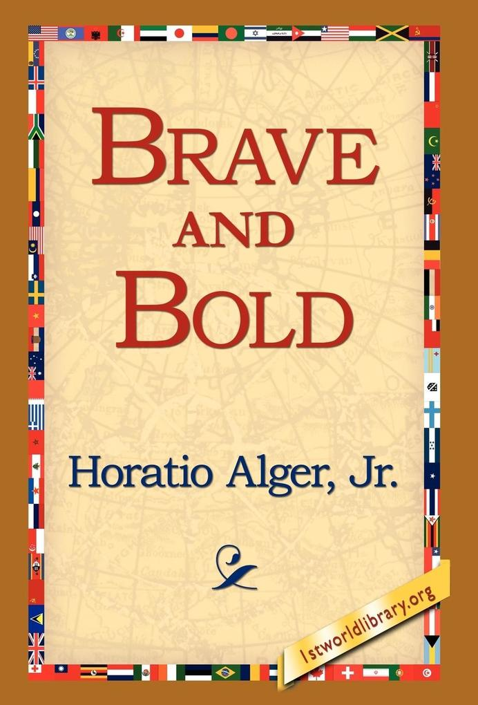 Brave and Bold als Buch (gebunden)