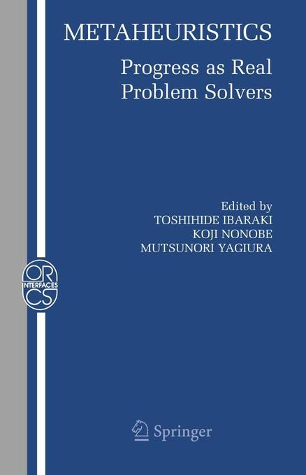 Metaheuristics:: Progress as Real Problem Solvers als Buch (gebunden)