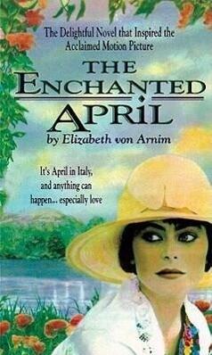 The Enchanted April als Hörbuch CD