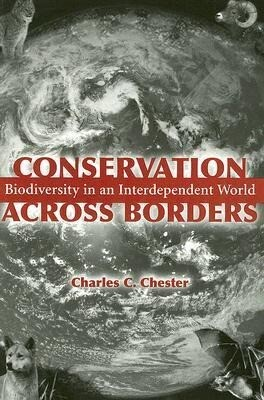 Conservation Across Borders: Biodiversity in an Interdependent World als Taschenbuch