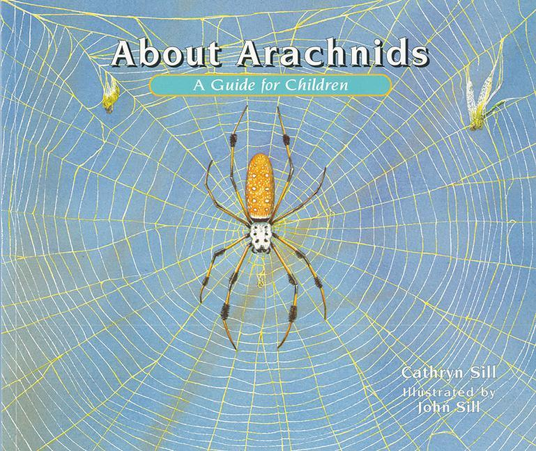 About Arachnids: A Guide for Children als Taschenbuch