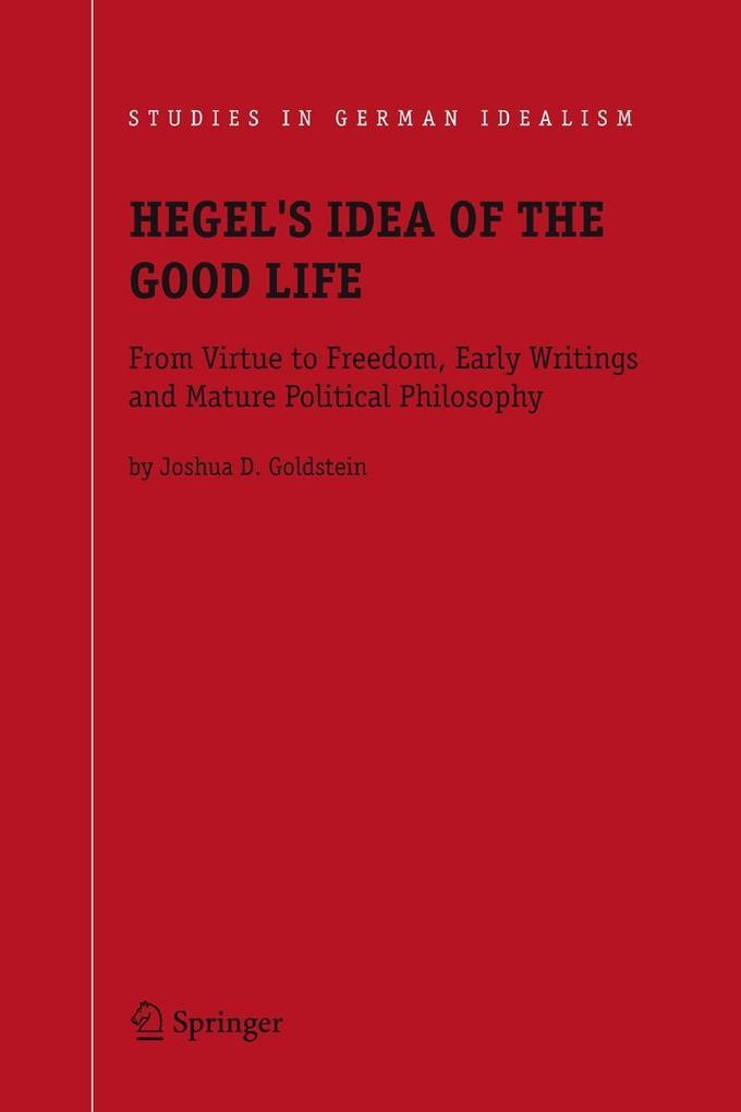 Hegel's Idea of the Good Life als Buch (gebunden)