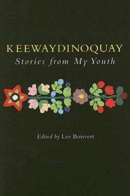 Keewaydinoquay, Stories from My Youth als Taschenbuch