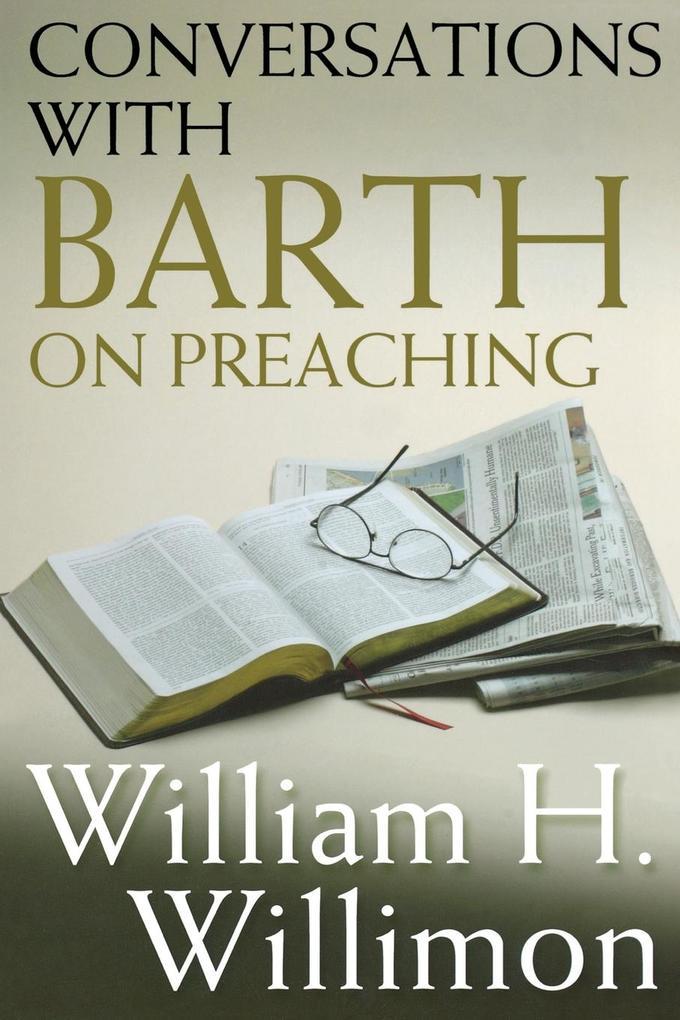 Conversations with Barth on Preaching als Taschenbuch