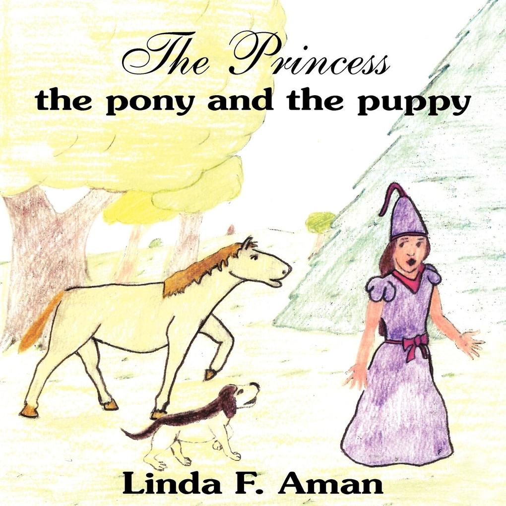 The Princess the pony and the puppy als Taschenbuch