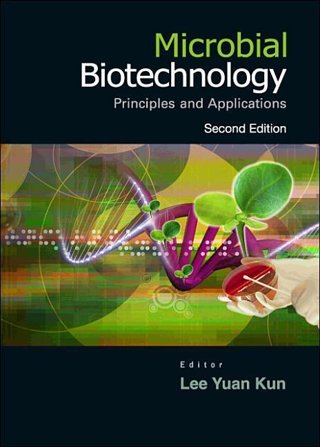 Microbial Biotechnology: Principles and Applications (2nd Edition) als Buch (gebunden)