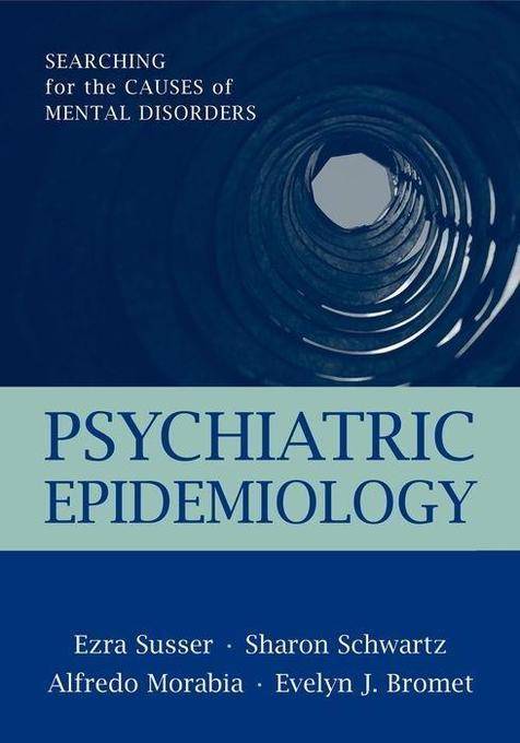 Psychiatric Epidemiology: Searching for the Causes of Mental Disorders als Buch (gebunden)