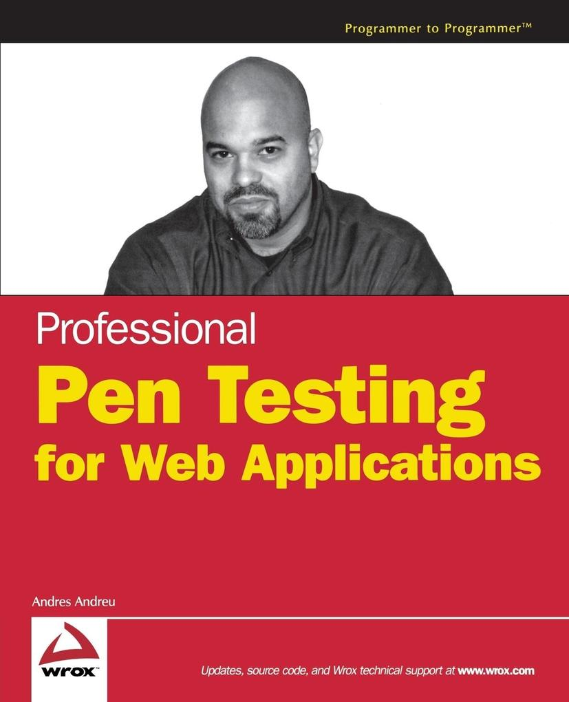 Professional Pen Testing for Web Applications als Taschenbuch