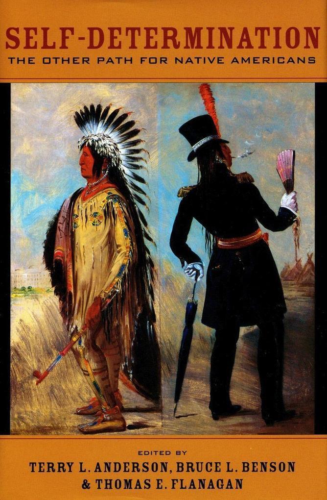 Self-Determination: The Other Path for Native Americans als Buch (gebunden)