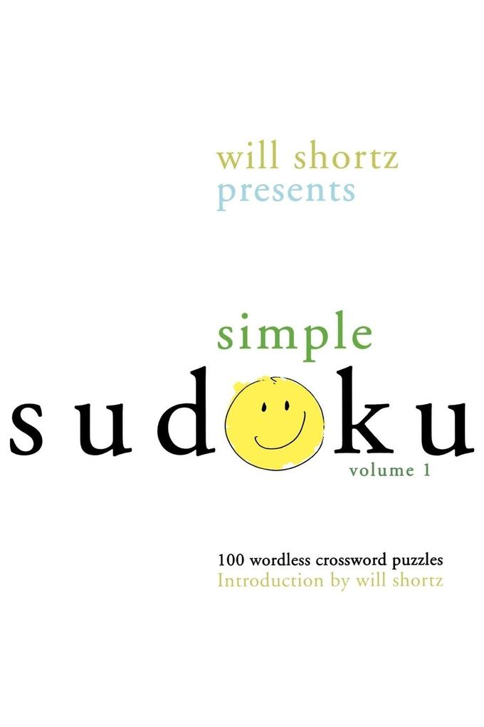 Will Shortz Presents Simple Sudoku als Taschenbuch