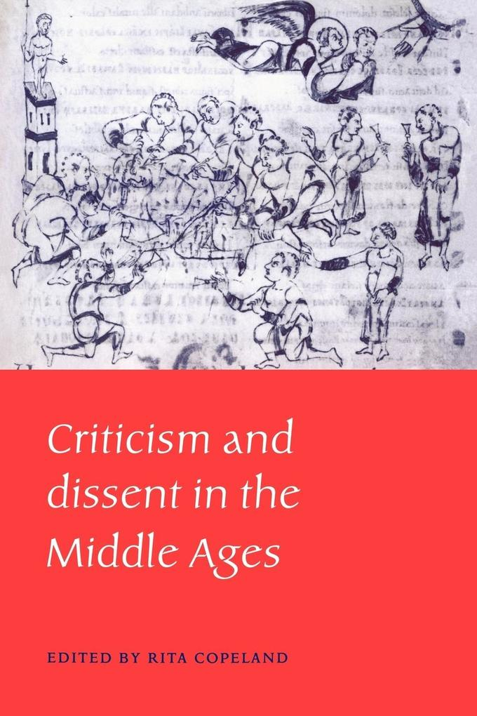 Criticism and Dissent in the Middle Ages als Taschenbuch